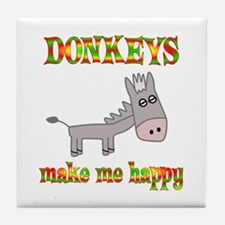 Donkeys Make Me Happy Tile Coaster