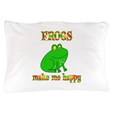 Frogs Make Me Happy Pillow Case