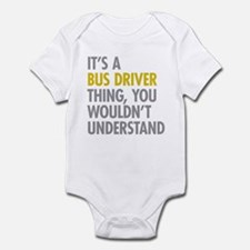 Its A Bus Driver Thing Infant Bodysuit