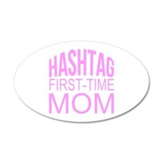 1st Time Mommy Hashtag Wall Decal
