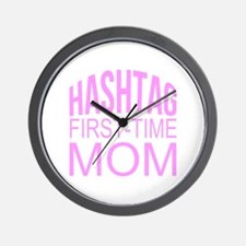 1st Time Mommy Hashtag Wall Clock