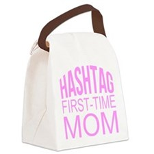 1st Time Mommy Hashtag Canvas Lunch Bag
