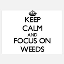Keep Calm by focusing on Weeds Invitations