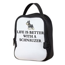 Life is better with a schnauzer Neoprene Lunch Bag