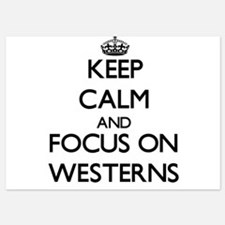 Keep Calm by focusing on Westerns Invitations