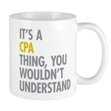 Its A CPA Thing Mug