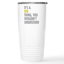 Its A CPA Thing Travel Mug
