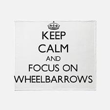 Keep Calm by focusing on Wheelbarrow Throw Blanket