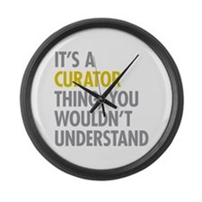 Its A Curator Thing Large Wall Clock