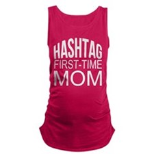 1st Time Mommy Hashtag Maternity Tank Top