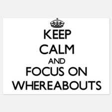 Keep Calm by focusing on Whereabouts Invitations