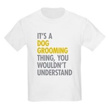 Dog Grooming Thing T-Shirt