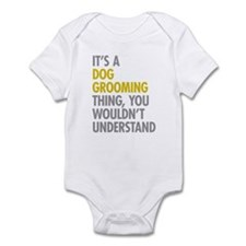 Dog Grooming Thing Infant Bodysuit