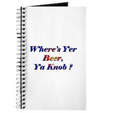 Where's Yer Beer, Ya Knob? Journal
