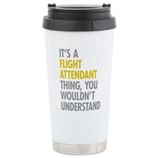 Flight Attendant Thing Travel Mug