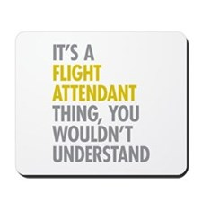 Flight Attendant Thing Mousepad