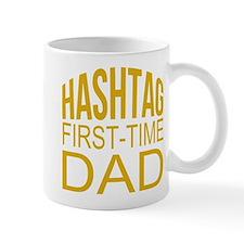 Hashtag First Time Dad Mug