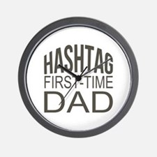 Hashtag First Time Dad Wall Clock
