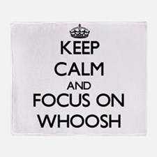 Keep Calm by focusing on Whoosh Throw Blanket