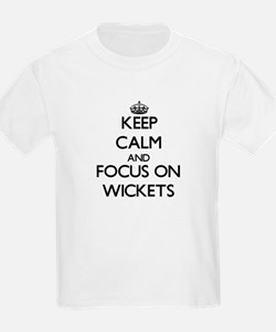 Keep Calm by focusing on Wickets T-Shirt