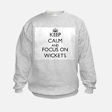 Keep Calm by focusing on Wickets Sweatshirt