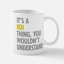 Its A Koi Thing Mug