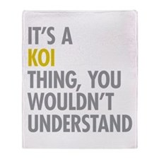 Its A Koi Thing Throw Blanket