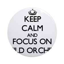 Keep Calm by focusing on Wild Orc Ornament (Round)
