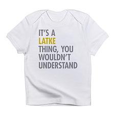 Its A Latke Thing Infant T-Shirt
