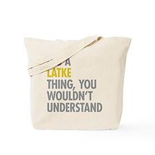 Its A Latke Thing Tote Bag