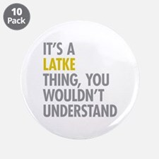 """Its A Latke Thing 3.5"""" Button (10 pack)"""