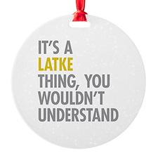Its A Latke Thing Ornament
