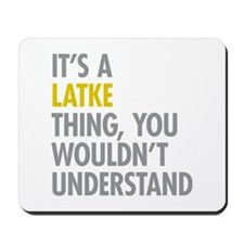 Its A Latke Thing Mousepad