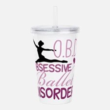 Ballet Obsessed Acrylic Double-wall Tumbler