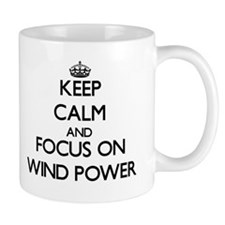 Keep Calm by focusing on Wind Power Mugs