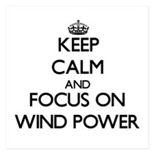 Keep Calm by focusing on Wind Power Invitations