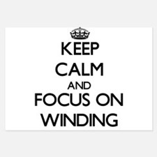 Keep Calm by focusing on Winding Invitations