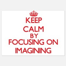 Keep Calm by focusing on Imagining Invitations