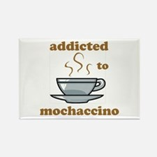 Addicted To Mochaccino Rectangle Magnet