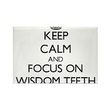 Keep Calm by focusing on Wisdom Teeth Magnets