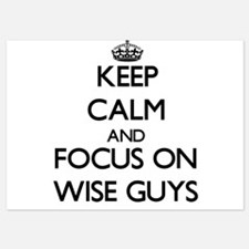 Keep Calm by focusing on Wise Guys Invitations