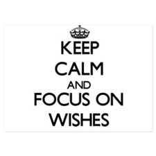 Keep Calm by focusing on Wishes Invitations