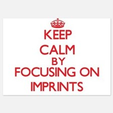 Keep Calm by focusing on Imprints Invitations
