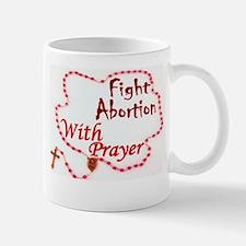 Pray Rosary Fight Abortion Mugs