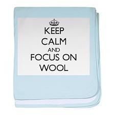 Keep Calm by focusing on Wool baby blanket