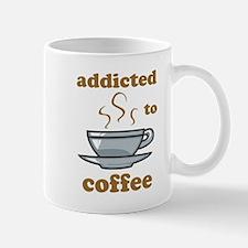 Addicted To Coffee Small Small Mug