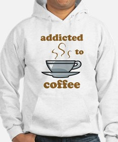 Addicted To Coffee Hoodie