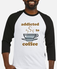 Addicted To Coffee Baseball Jersey