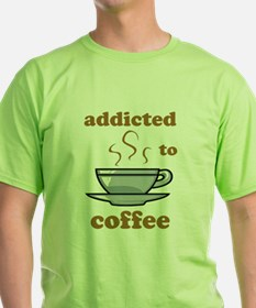 Addicted To Coffee T-Shirt
