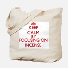 Keep Calm by focusing on Incense Tote Bag